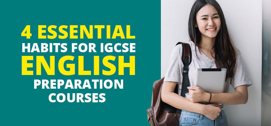 IGCSE ENGLISH PREPARATION COURSES