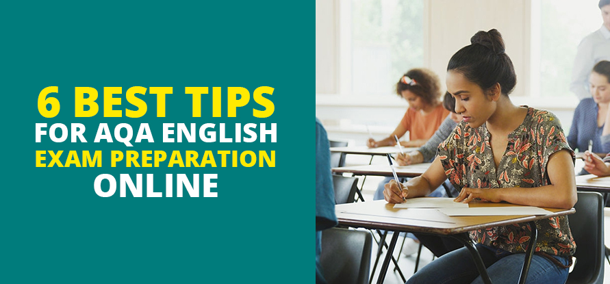Tips for AQA English Exam Preparation Online