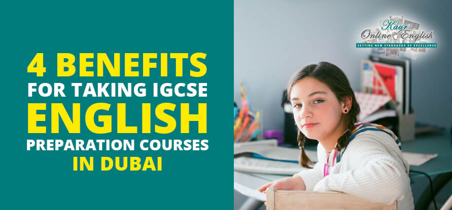 IGCSE English Preparation Courses in Dubai