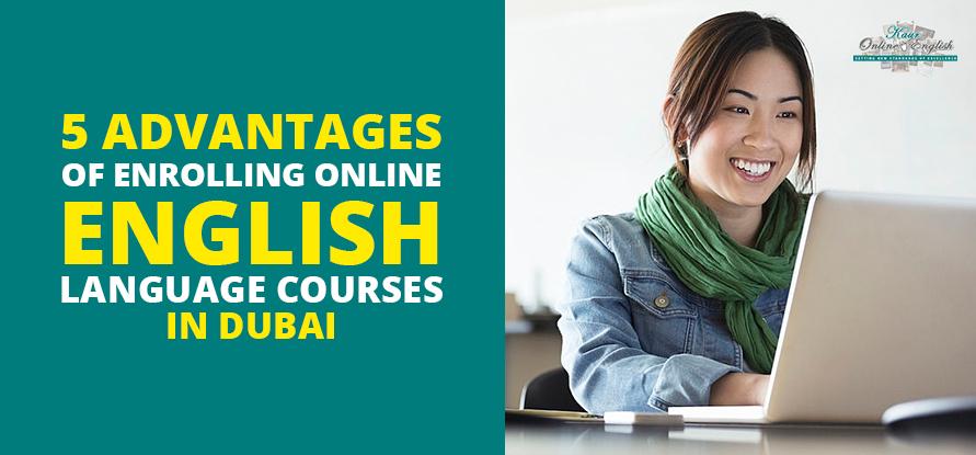 Enrolling Online English Language Courses in Dubai