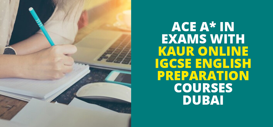 igcse english preparation courses dubai
