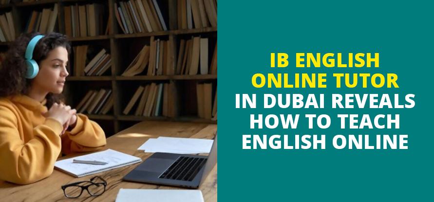 best ib english online tutor in dubai