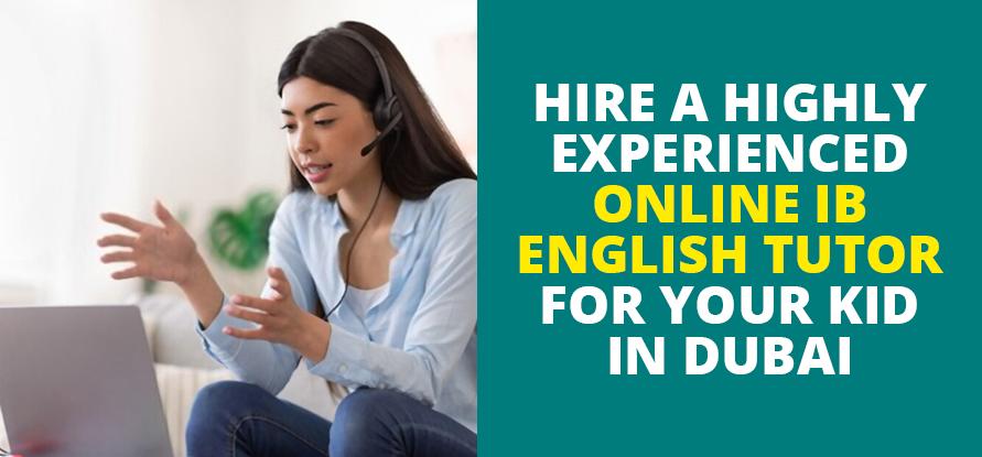online tutor for ib english in dubai